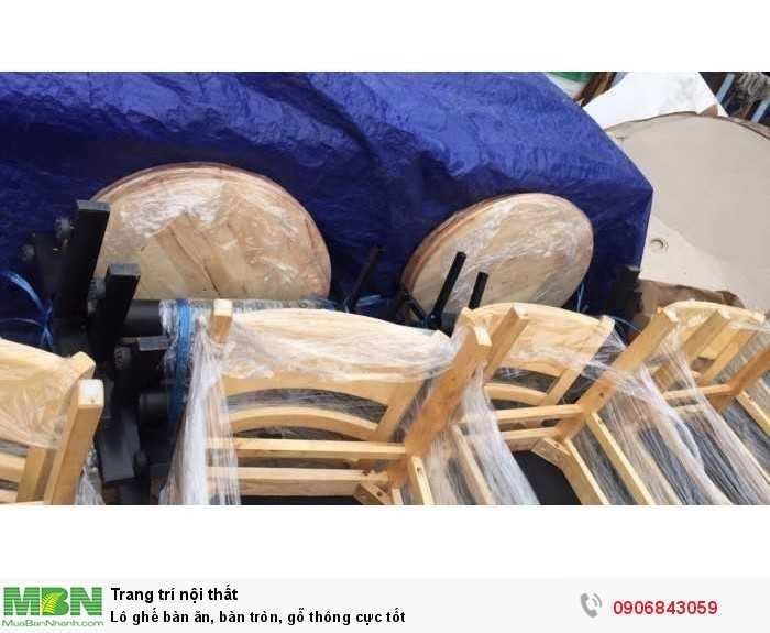 Lô ghế bàn ăn, bàn tròn, gỗ thông cực tốt0