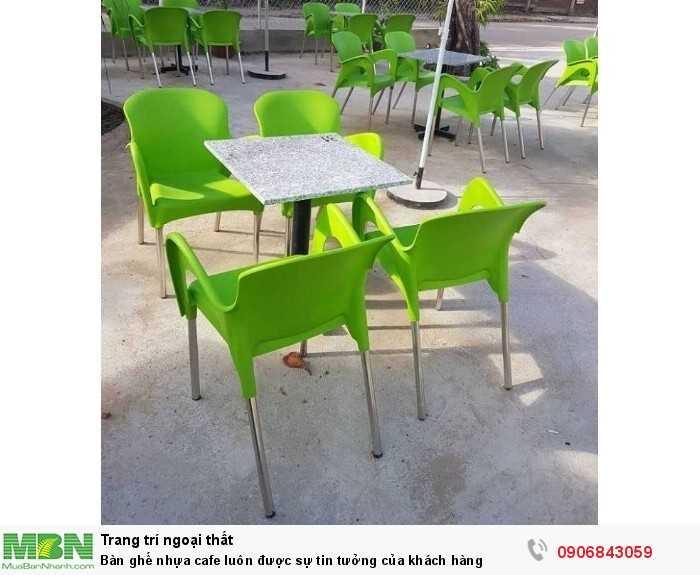 Bàn ghế nhựa cafe luôn được sự tin tưởng của khách hàng0
