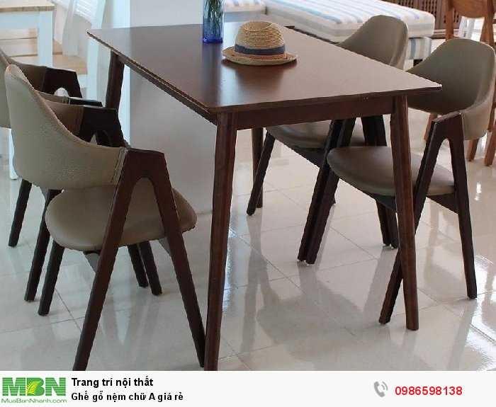 Ghế gỗ nệm chữ A giá rẻ3