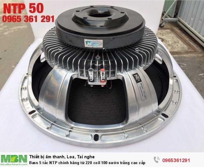 Bass 5 tấc NTP chính hãng từ 220 coil 100 sườn trắng cao cấp0
