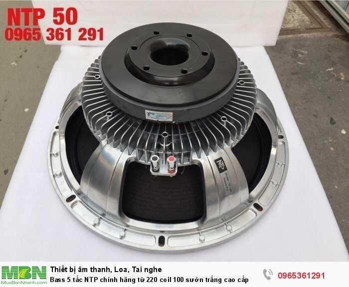 Bass 5 tấc NTP chính hãng từ 220 coil 100 sườn trắng cao cấp3