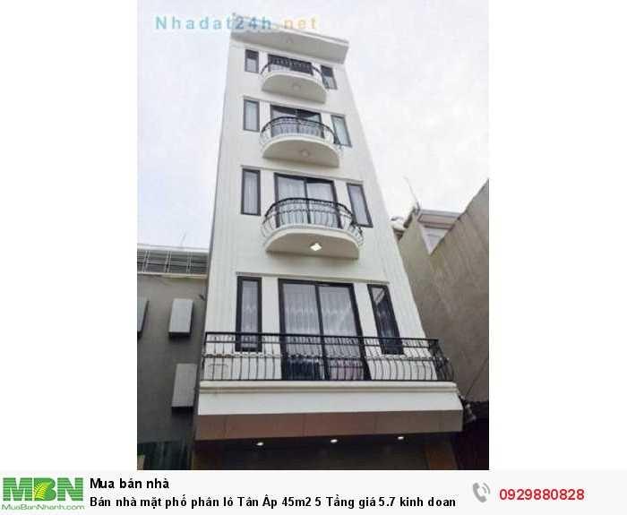 Bán nhà mặt phố phân lô Tân Âp 45m2 5 Tầng giá 5.7 kinh doanh tốt