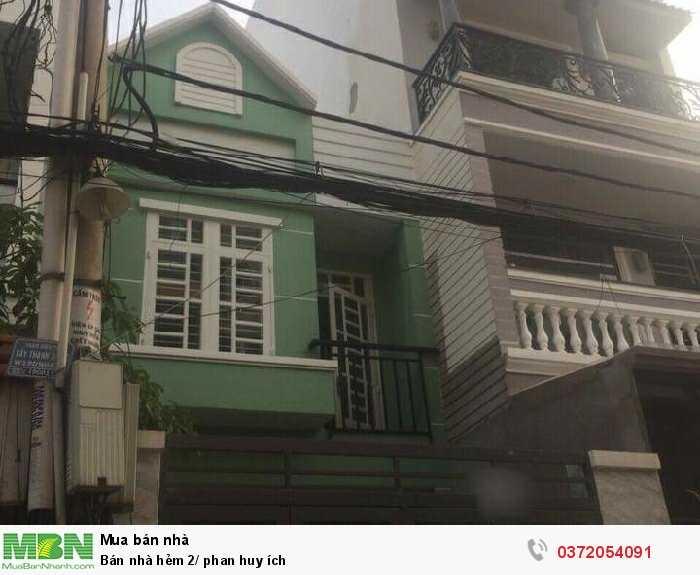 Bán nhà hẻm 2/ Phan Huy Ích