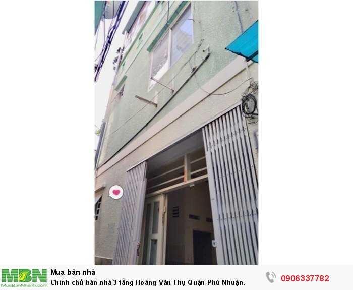 Chính chủ bán nhà 3 tầng Hoàng Văn Thụ Quận Phú Nhuận.