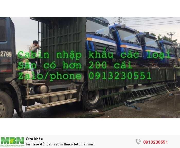 Bán Trao Đổi Đầu Cabin Thaco Foton Auman