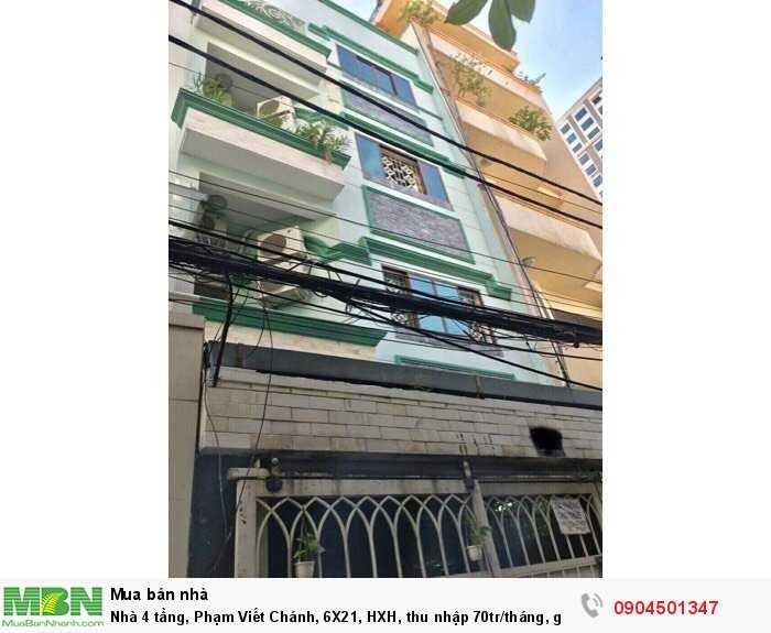 Nhà 4 tầng, Phạm Viết Chánh, 6X21, HXH, thu nhập 70tr/tháng, giá 14,5 tỷ