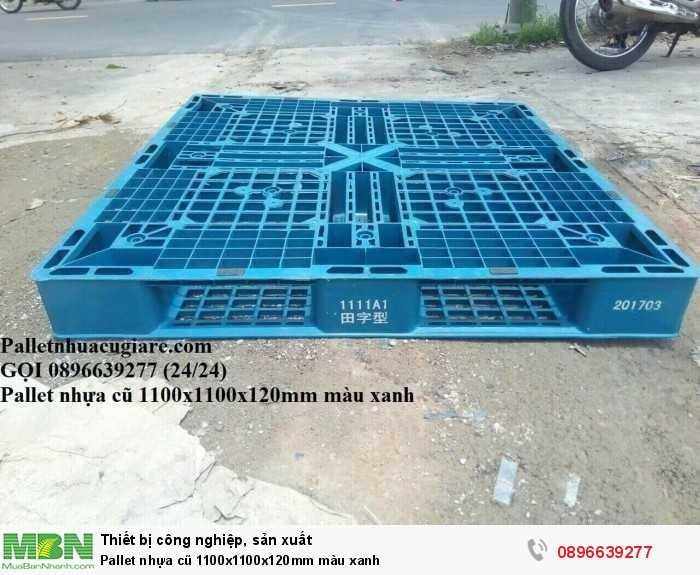 Pallet nhựa cũ 1100x1100x120mm màu xanh - Gọi 0896639277 (24/24)