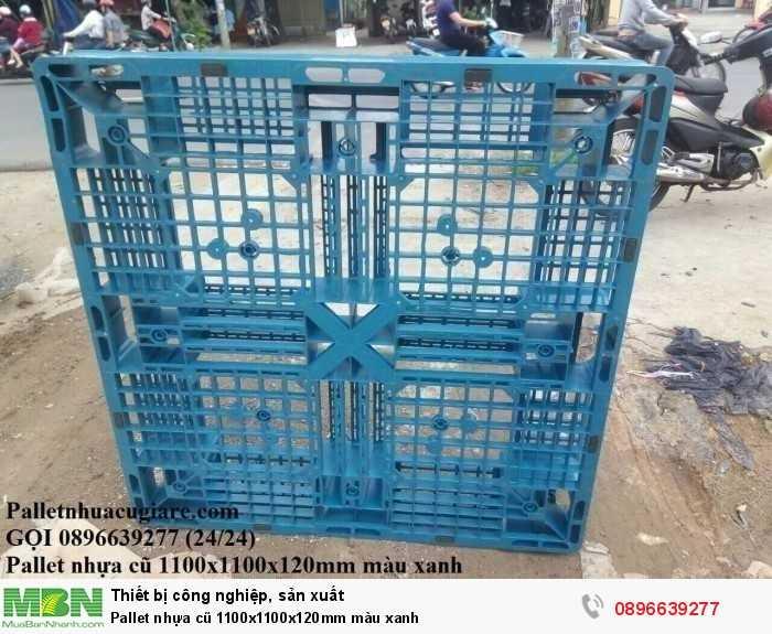 Bán pallet nhựa cũ 1100x1100x120mm màu xanh - Gọi 0896639277 (24/24)