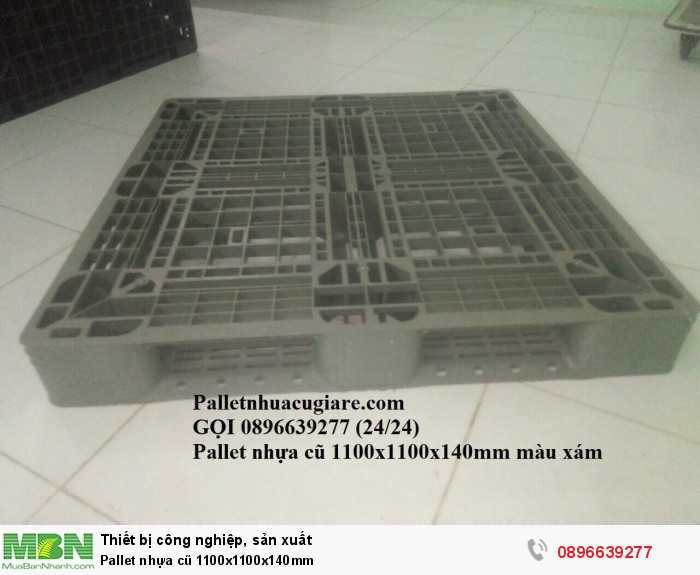 Pallet nhựa cũ 1100x1100x140mm - Gọi 0896639277 (24/24)