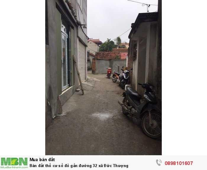Bán đất thổ cư sổ đỏ gần đường 32 xã Đức Thượng