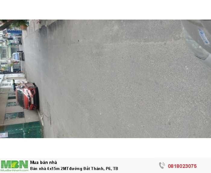 Bán nhà 4x15m 2MTđường Đất Thánh, P6, TB