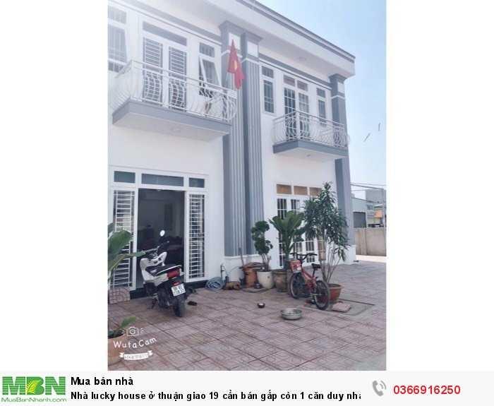 Nhà lucky house ở thuận giao 19 cần bán gấp còn 1 căn duy nhất