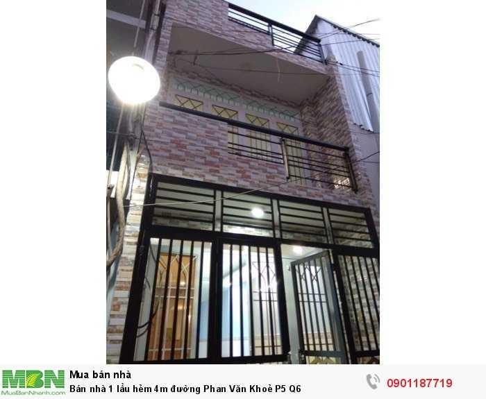 Bán nhà 1 lầu hẻm 4m đường Phan Văn Khoẻ P5 Q6