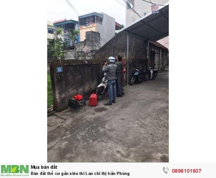 Bán đất thổ cư gần siêu thi Lan chi thị trấn Phùng