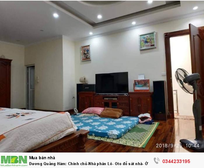 Dương Quảng Hàm: Chính chủ-Nhà phân Lô- Oto đỗ sát nhà- Ở Ngay 42m*4 tầng, MT 4,1m