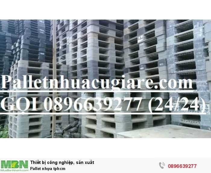 Pallet nhựa cũ tphcm - Hotline: 0896639277 (24/24)2