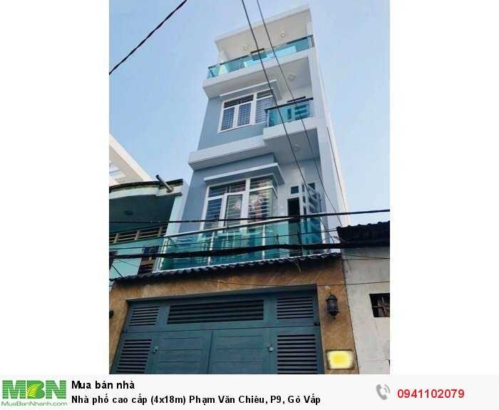Nhà phố cao cấp (4x18m) Phạm Văn Chiêu, P9, Gò Vấp