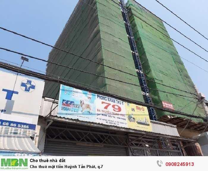 Cho thuê mặt tiền Huỳnh Tấn Phát, q.7
