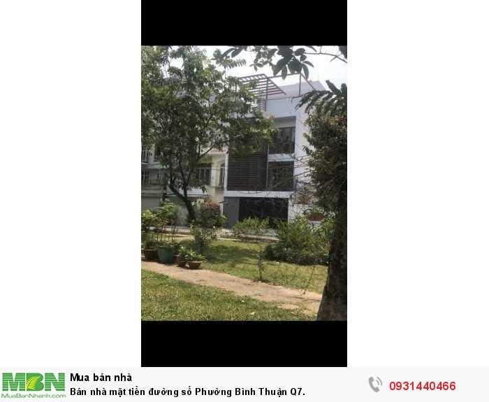 Bán nhà mặt tiền đường số  Phường Bình Thuận Q7.