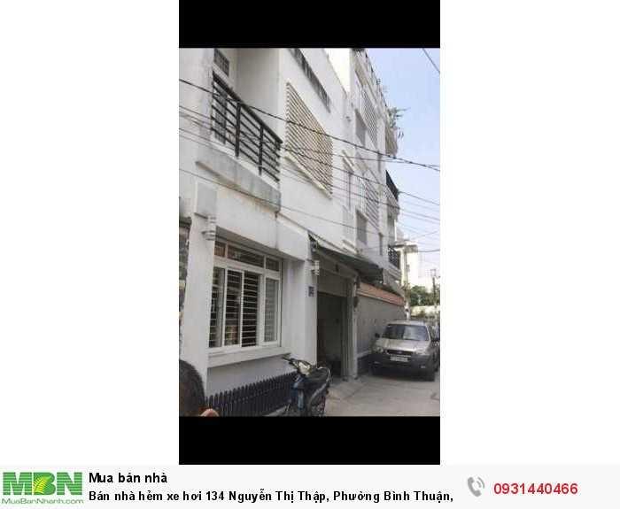 Bán nhà hẻm xe hơi 134 Nguyễn Thị Thập, Phường Bình Thuận, Quận 7.