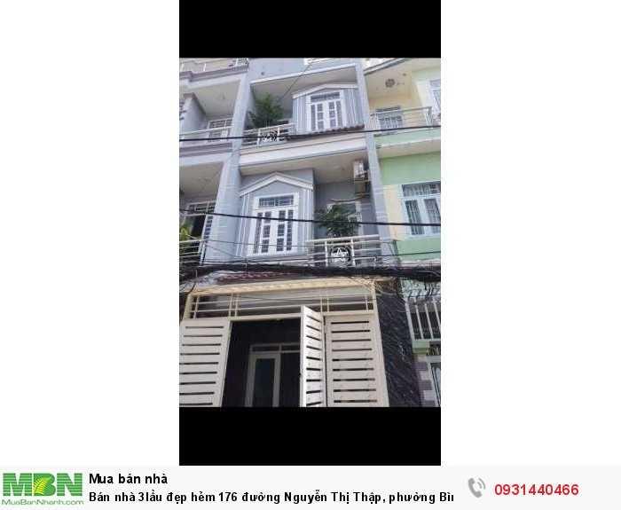 Bán nhà 3lầu đẹp hẻm 176 đường Nguyễn Thị Thập, phường Bình Thuận, quận 7.