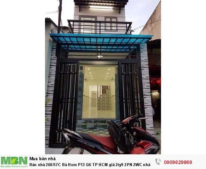 Bán nhà 260/57C Bà Hom P13 Q6 TP HCM 2PN 2WC nhà đẹp vô ở liền