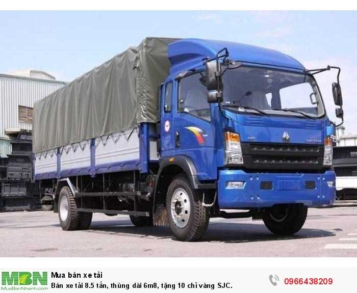 Bán xe tải 8.5 tấn, thùng dài 6m8, tặng 10 chỉ vàng SJC.