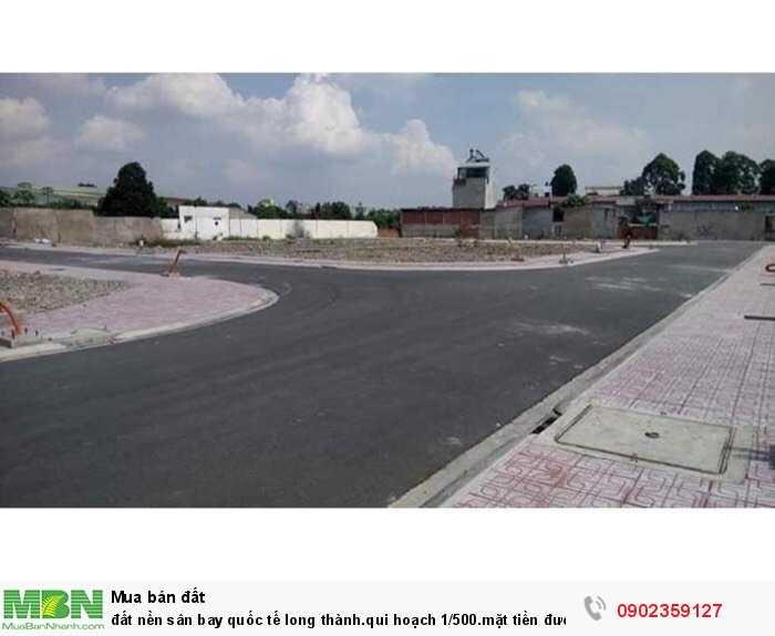 Đất nền sân bay quốc tế long thành.qui hoạch 1/500.mặt tiền đường 45m.sang tên công chứng trong ngày.