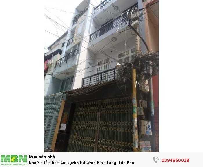 Nhà 3,5 tấm hẻm 4m sạch sẽ đường Bình Long, Tân Phú