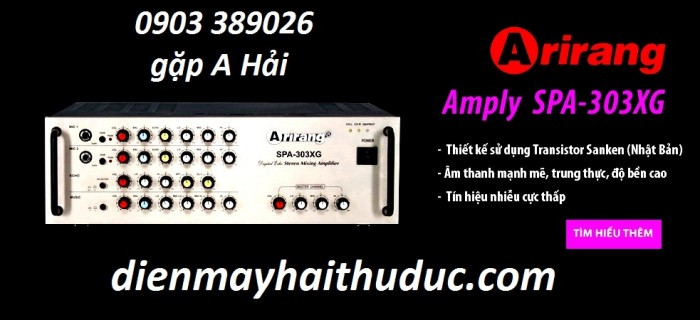 Amply Arirang SPA 303XG Sản phẩm sản xuất theo công nghệ Hàn Quốc, gia công và lắp ráp tại Việt Nam