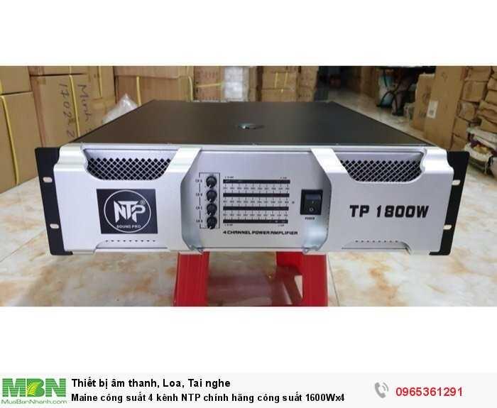Maine công suất 4 kênh NTP chính hãng công suất 1600Wx40