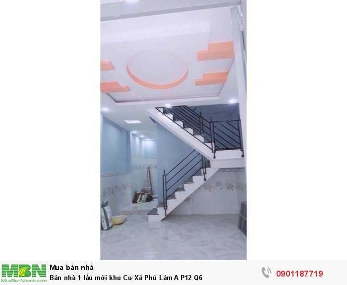Bán nhà 1 lầu mới khu Cư Xá Phú Lâm A P12 Q6