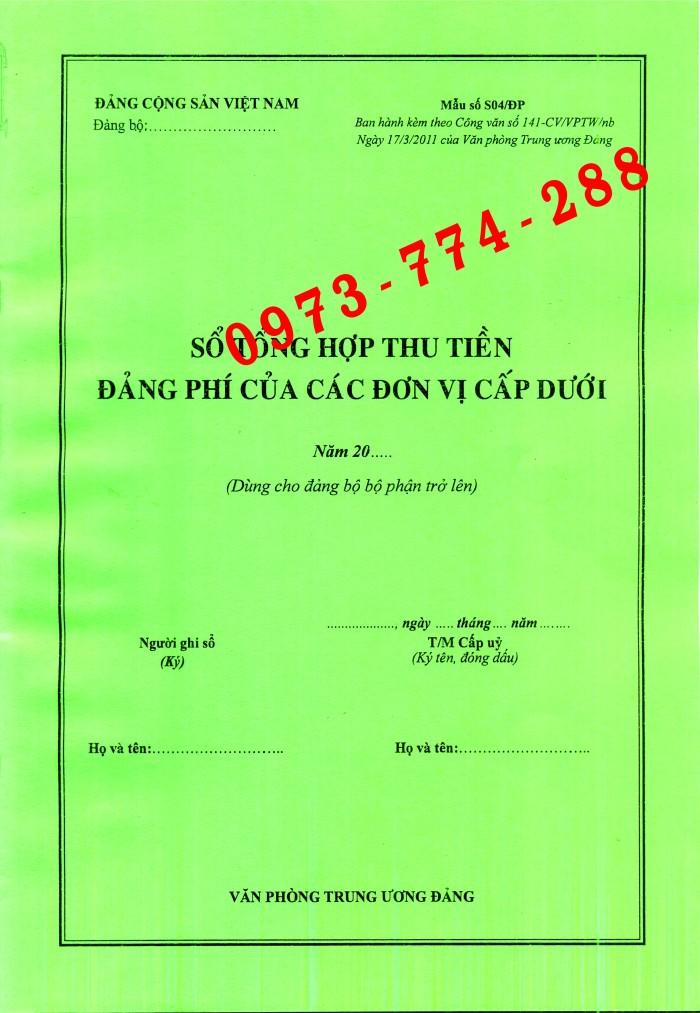 Bán mẫu sổ S04/ĐP - Sổ tổng hợp thu tiền đảng phí của các đơn vị cấp dưới ( Dùng cho đảng bộ phận trở lên)