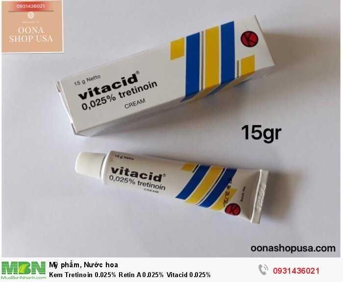 Kem Tretinoin 0.025% Retin A 0.025% Vitacid 0.025%0