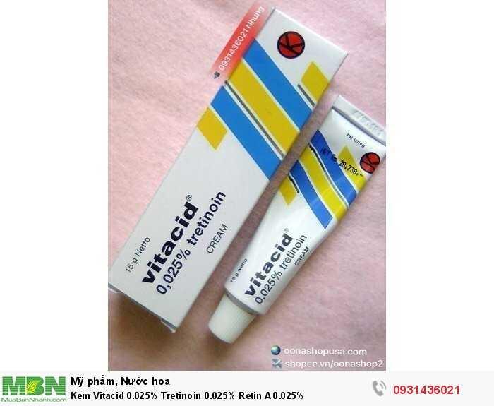 Kem Vitacid 0.025% Tretinoin 0.025% Retin A 0.025%0
