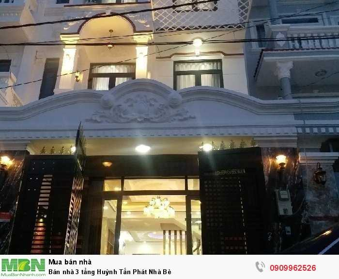 Bán nhà 3 tầng Huỳnh Tấn Phát Nhà Bè