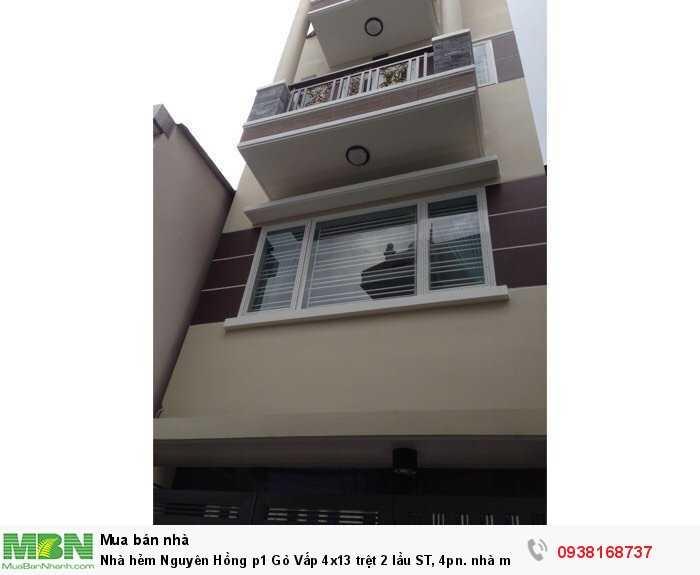 Nhà hẻm Nguyên Hồng p1 Gò Vấp 4x13 trệt 2 lầu ST, 4pn. nhà mới như hình