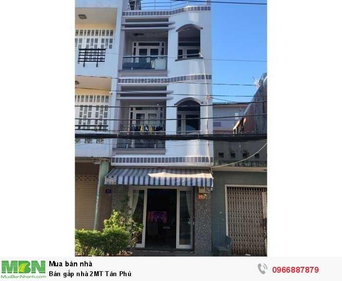 Bán gấp nhà 2MT Tân Phú