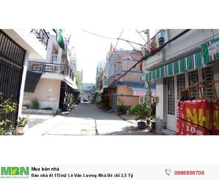 Bán nhà dt 115m2 Lê Văn Lương Nhà Bè chỉ 2,5 Tỷ