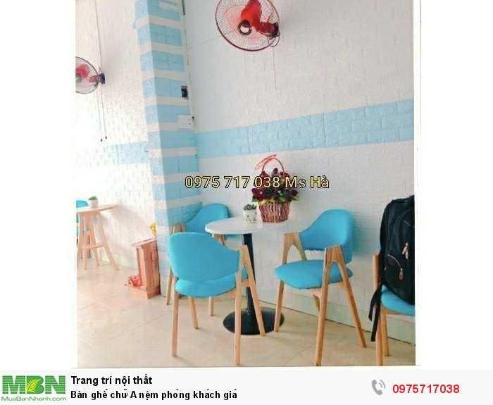 Bàn ghế chữ A nệm phòng khách giá