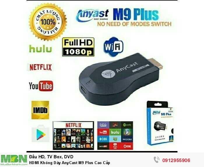 HDMI Không Dây AnyCast M9 Plus Cao Cấp0
