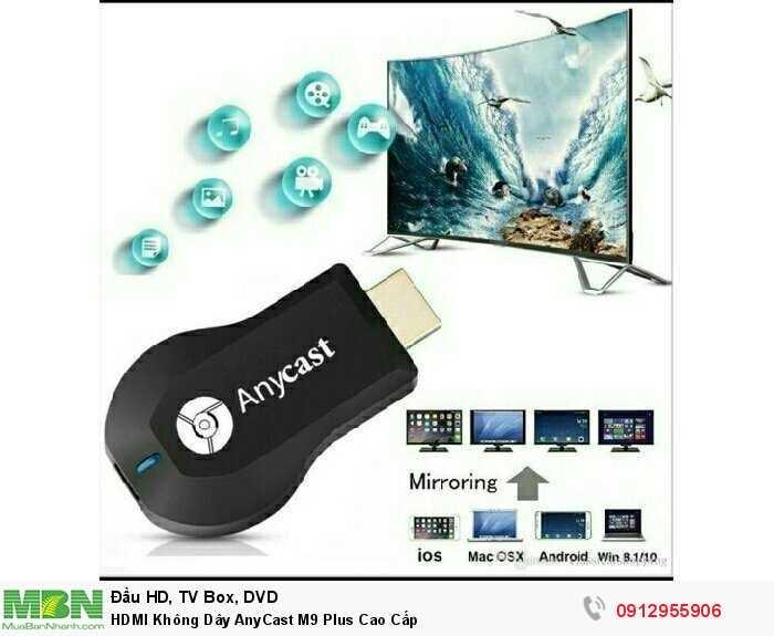 HDMI Không Dây AnyCast M9 Plus Cao Cấp2