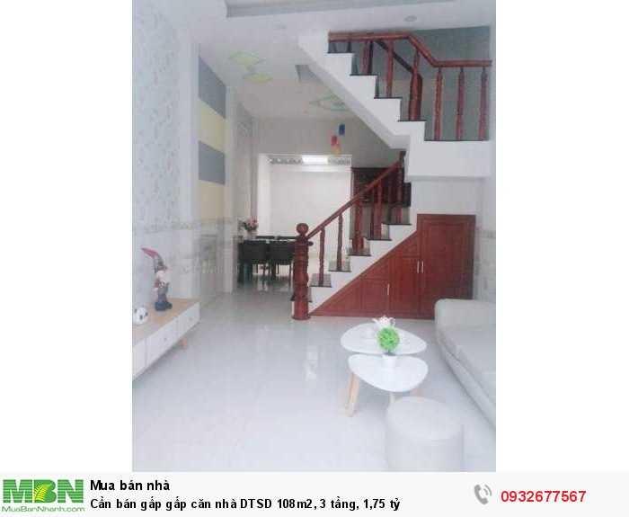 Cần bán gấp  gấp căn nhà DTSD 108m2, 3 tầng, 1,75 tỷ