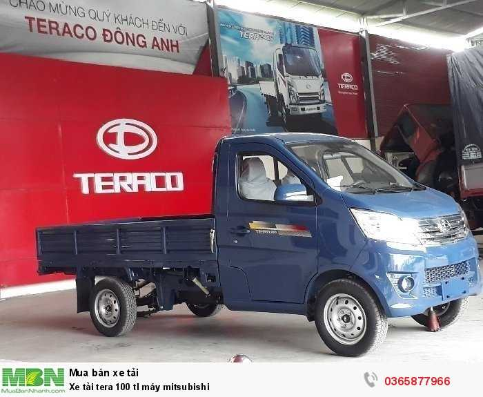 Xe tải nhẹ 990kg tera 100 tl máy mitsubishi cần thơ