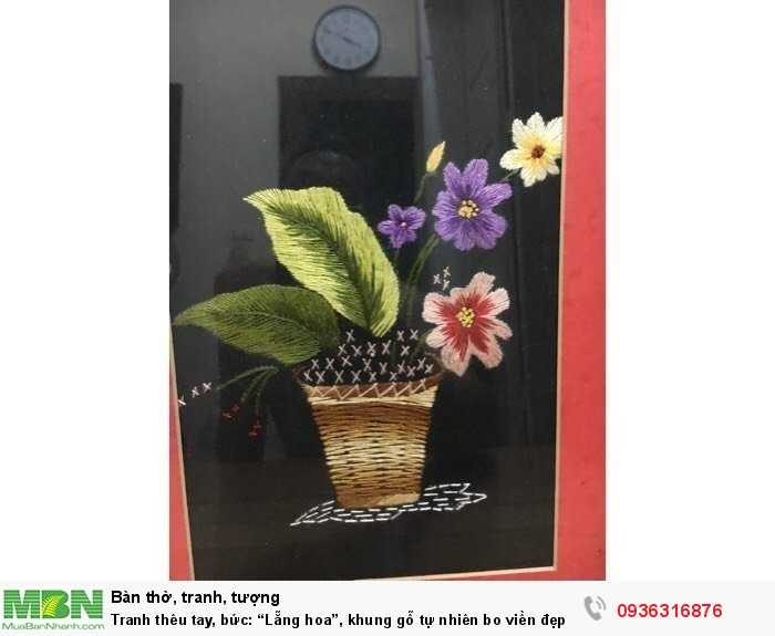 """Tranh thêu tay, bức: """"Lẵng hoa"""", khung gỗ tự nhiên bo viền đẹp1"""
