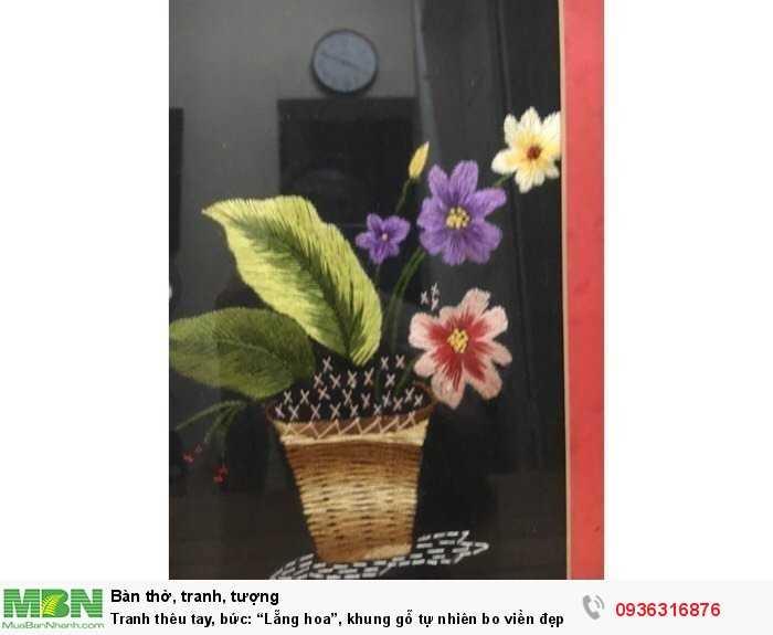 """Tranh thêu tay, bức: """"Lẵng hoa"""", khung gỗ tự nhiên bo viền đẹp2"""
