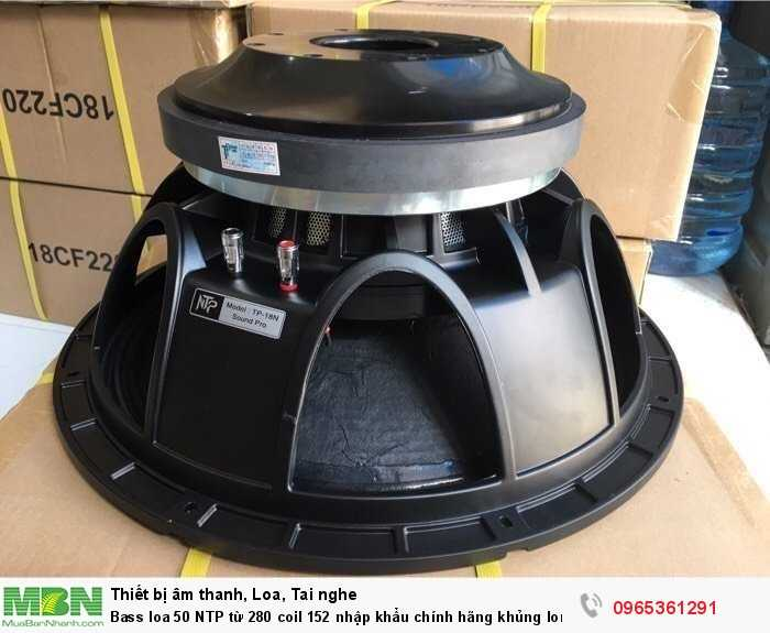 Bass loa 50 NTP từ 280 coil 152 nhập khẩu chính hãng khủng long bạo chúa1