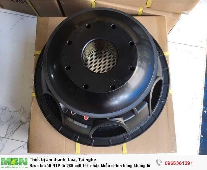 Bass loa 50 NTP từ 280 coil 152 nhập khẩu chính hãng khủng long bạo chúa2