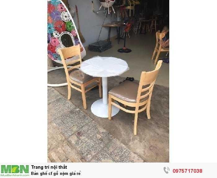 Bàn ghế cf gỗ nệm giá rẻ