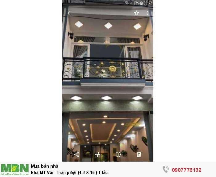 Nhà MT Văn Thân p8q6 (4,3 X 16 ) 1 lầu